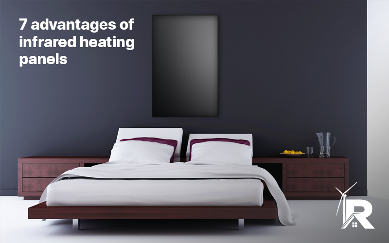 7 Advantages Of Infrared Heating Panels